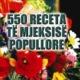 550 Receta të Mjekësisë së Popullore
